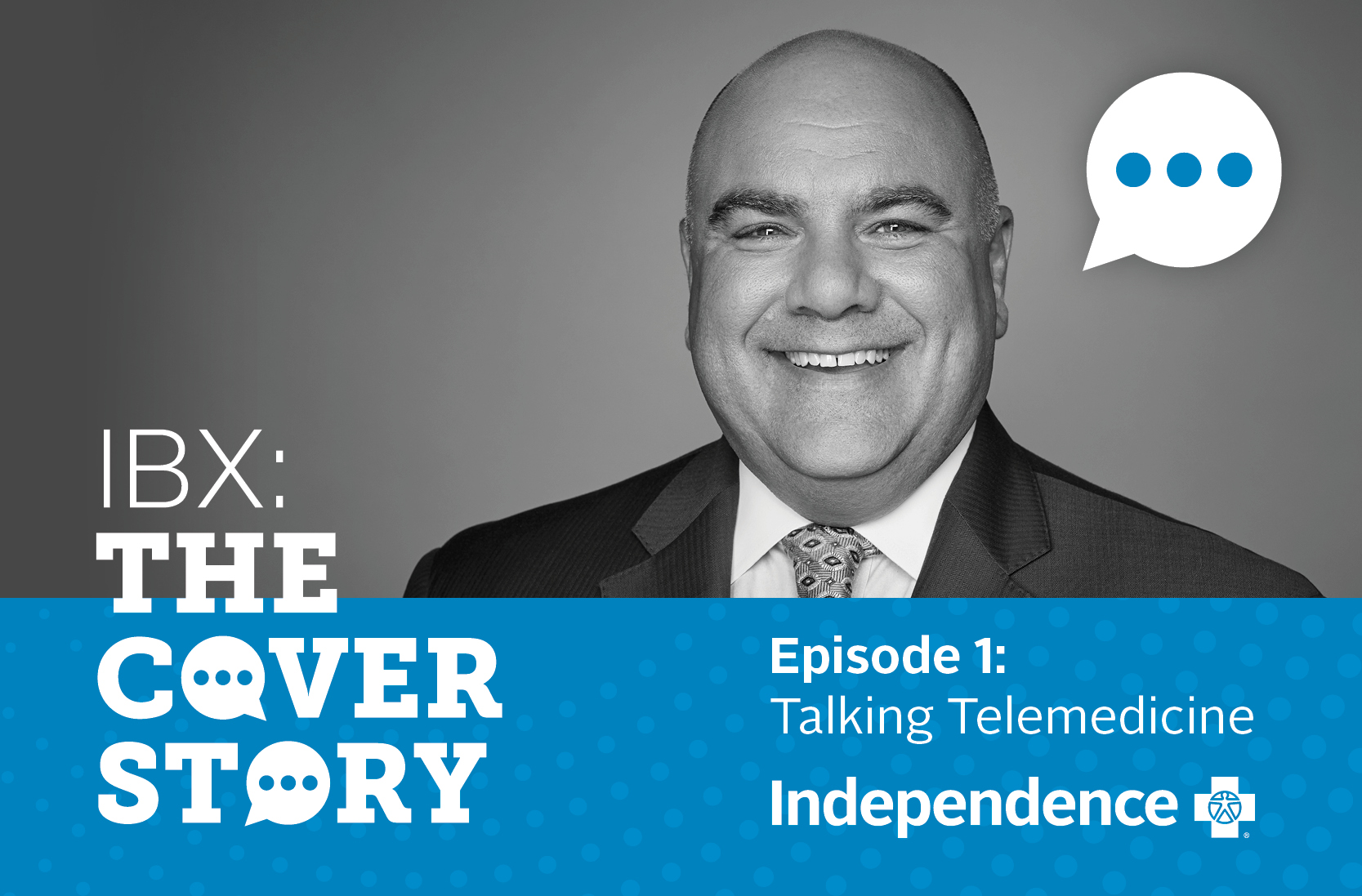 IBX: The Cover Story. Episode 1: Talking Telemedicine