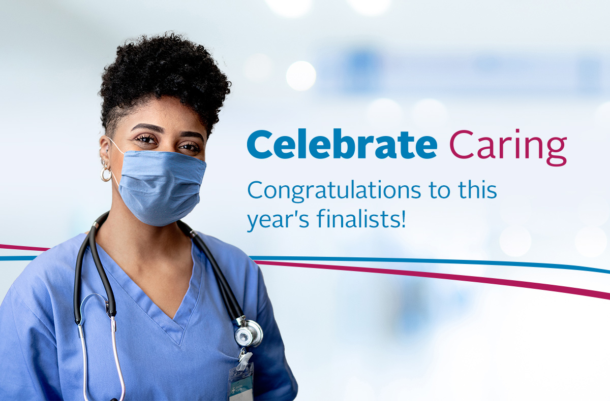 Graphic: Celebrate Caring - Congratulations to this year's finalists!